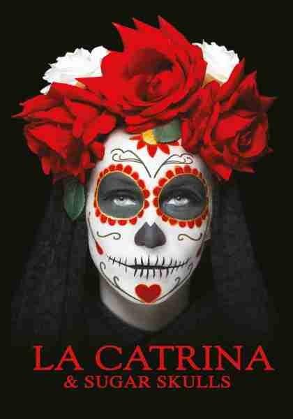 La Catrina & Sugar Skulls Vol. 1